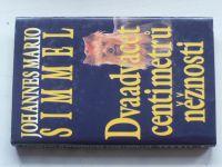 Simmel - Dvaadvacet centimetrů něžnosti (1995)