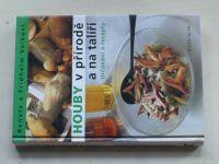 Volkovi - Houby v přírodě a na talíři (2004)