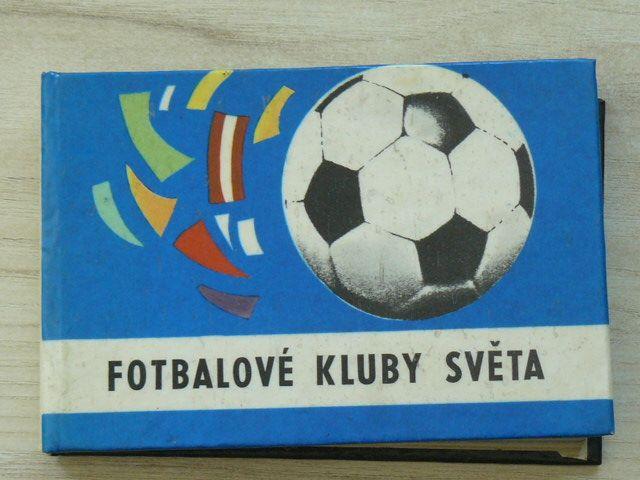Jedlička, Bachorík - Fotbalové kluby světa (1970)