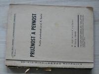 Pružnost a pevnost - Podle přednášek prof. K. Spály (ČVUT Praha 1949)