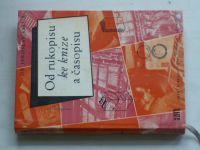 Šalda - Od rukopisu ke knize (1959)