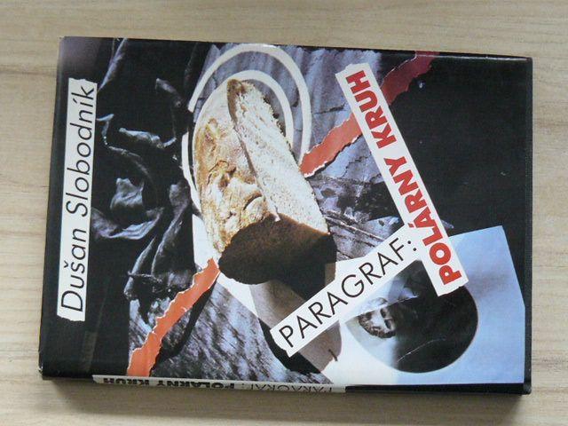 Slobodník - Paragraf: Polárny kruh (1992) slovensky