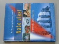 Augusta, Honzák - Naše vlast - Ilustrovaná encyklopedie (2003)