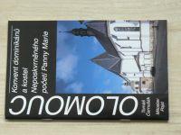 Černušák, Pojsl - Olomouc - Konvent dominikánů a kostel Neposkvrněného početí Panny Marie (2005)