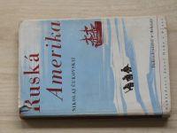 Čukovskij - Ruská Amerika - Dobrodružství v Arktidě (Hokr 1946)