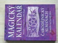 Magický kalendář na rok 2004 - Čarodějnický almanach - Kouzla na každý den