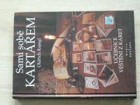 Rajsigl - Sami sobě kartářem - Učebnice věštění z karet (1999)