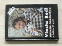 Vlasta Redl - Sbohem galánečko a dalších 51 písní (1995)
