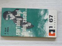 Cílek, Křivan - Smrtelný byl druhý zásah.. (1967) Magnet