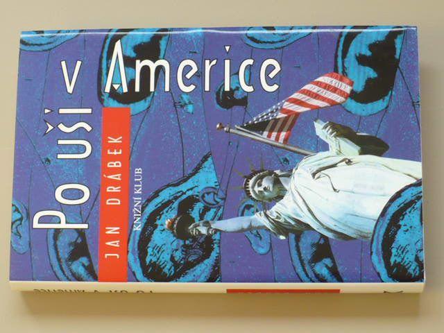 Drábek - Po uši v Americe (2003)