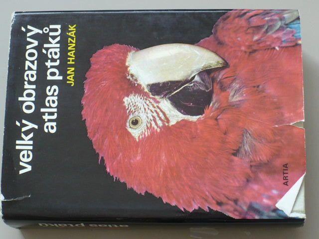 Hanzák - Velký obrazový atlas ptáků (1974)