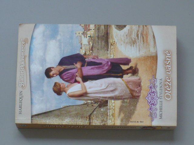 Harlequin Historická romance 246 - Stylesová - Otěže vášně (2009)