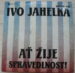 Ivo Jahelka – Ať žije spravedlnost! (1989)