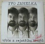 Ivo Jahelka – Výpis z rejstříku lásek (1991)