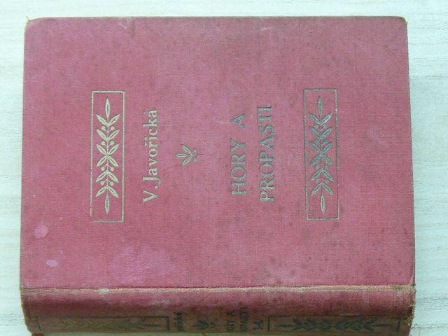 Javořická - Hory a propasti - kniha III., IV. (1934 - 1936)