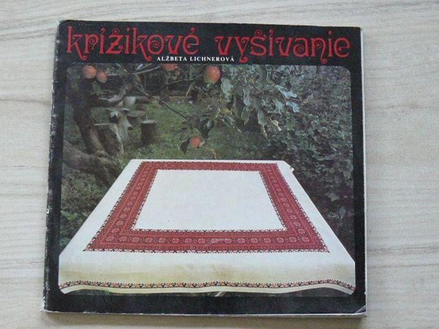 Lichnerová - Krížikové vyšívanie (1977) slovensky