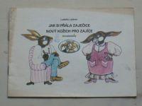 Lojdová - Jak si přála zaječice nový kožich pro zajíce (nedatováno)