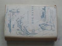 Mrštíkové - Rok na vsi I.-II. (1947) 2 knihy