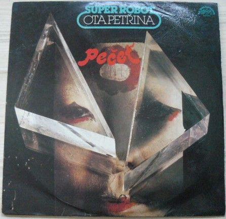 Ota Petřina, Super Robot – Pečeť (1983)