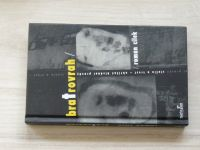 Roman Cílek - Bratrovrah (2007)