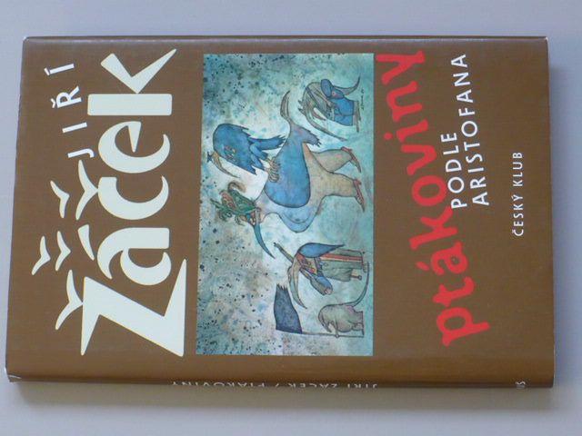 Žáček - Ptákoviny podle Aristofana (2008) il. A. Born