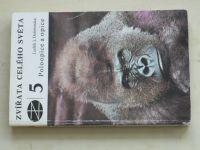 Dobroruka - Zvířata celého světa 5 - Poloopice a opice (1979)