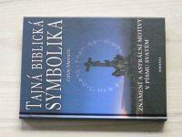 Marenčín - Tajná biblická symbolika (2003) Znamení a astrální motivy v Písmu svatém