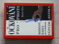 Martin Hirte - Očkování pro a proti (2002) Rodinný rádce pro rozhodování