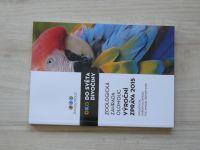 Oko do divočiny - Zoologická zahrada Olomouc - Výroční zpráva 2015