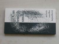 Šajnohová - Čas stříbrných smrků (2004)