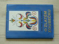 Salichová - O zlatém zoubečku - Slezské bajky (1975)