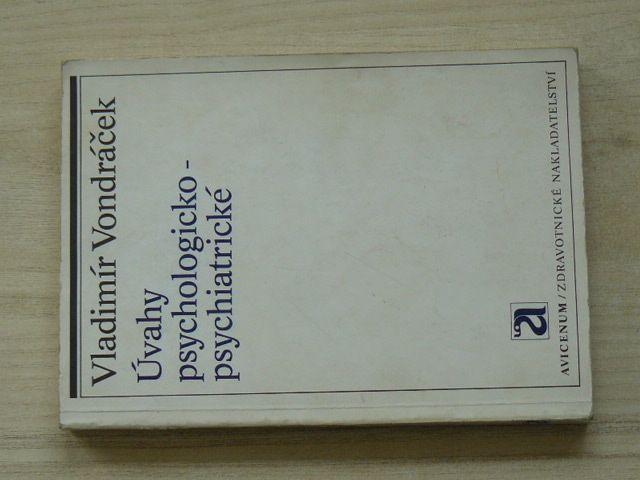 Vondráček - Úvahy psychologicko-psychiatrické (1975)