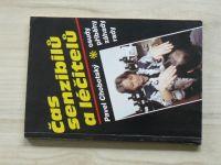Chobotský - Čas léčitelů a senzibilů - osudy, příběhy, záhady, rady (1992)