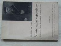 Dr. J. Kachník - Vlastenecké vzpomínky na Nivnici, Třebíč, Hradiště, Olomouc a Prahu (1937)