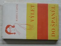 Karel Čapek - Výlet do Španěl osvětlený obrázky autorovými (Borový 1932)