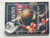 Mc Garey - Potraviny jako lék - Jak léčil Edgar Cayce (1996)