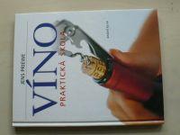 Priewe - Víno - Praktická škola (2001)
