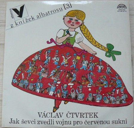 Václav Čtvrtek – Jak ševci zvedli vojnu pro červenou sukni (1979)