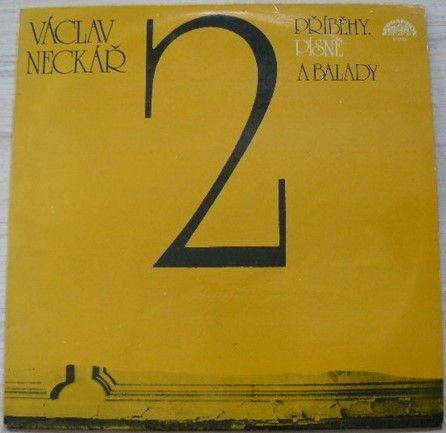Václav Neckář – Příběhy, písně a balady 2 (1983)