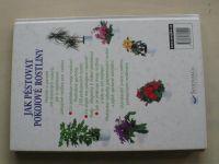 Wolff - Jak pěstovat pokojové rostliny (2002)