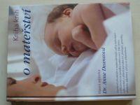 Deansová - Kniha o mateřství (2004)