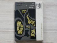 František Hrubín - Až do konce lásky (1962)