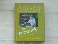 Jan Petránek - Na co jsem si ještě vzpomněl (2014)