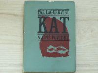 Lagerkvist - Kat a jiné povídky (1965)