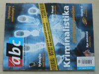 ABC 1-26 (2007) ročník LII. (chybí čísla 2, 6, 9, 11, 15, 17, 19, 21, 23-24, 16 čísel)