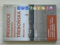 Hule - Průvodce po rybnících, památkách a hospůdkách Třeboňska (2005)