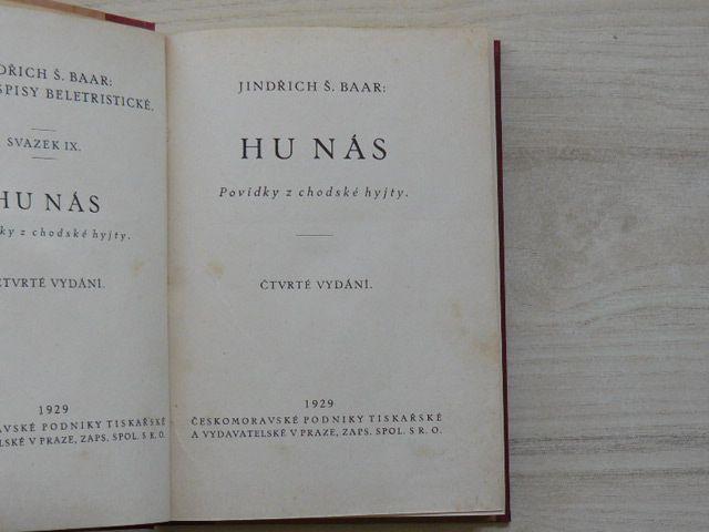 J. Š. Baar - Hu nás - Povídky z chodské hyjty. (1929)