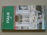 Průvodce na cesty - Itálie - jih (2010)