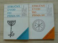 Stručný úvod do Písma Sv. Starý Zákon, Nový Zákon (1991) 2 knihy