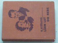 Utěšilová - Lízin let do nebe I.-III. (1937) 2 knihy